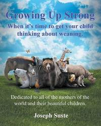 Growing Up Strong by Joseph Suste