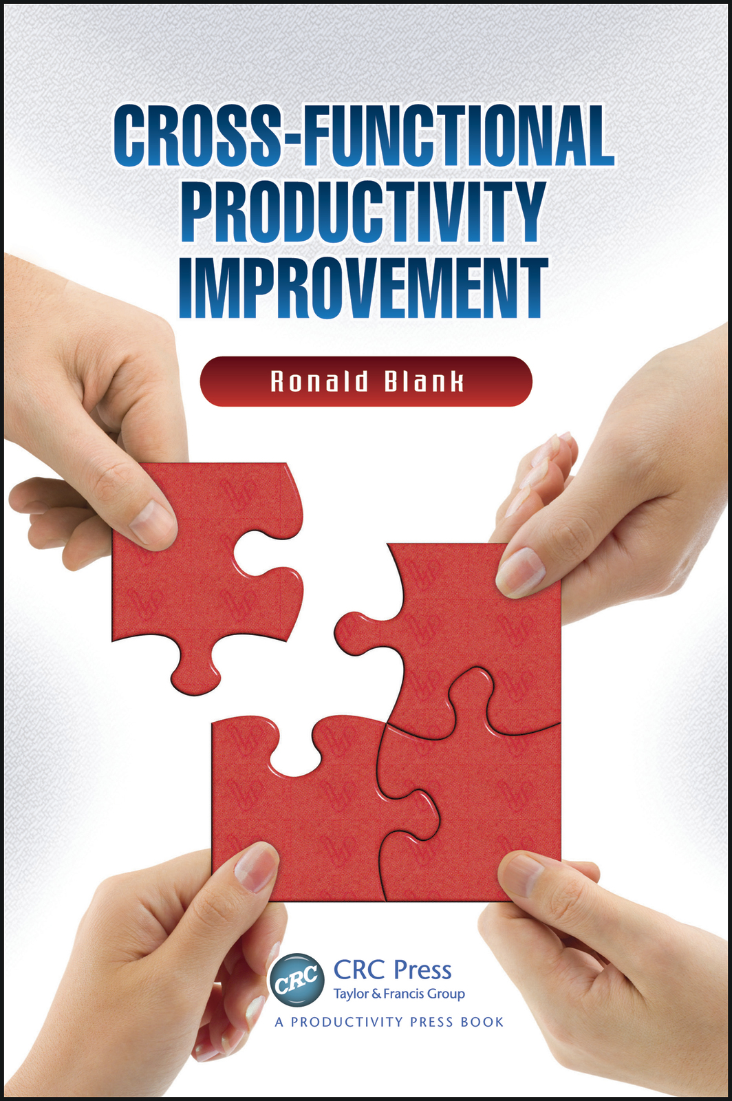 Cross-Functional Productivity Improvement by Ronald Blank image