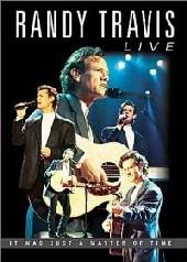 Randy Travis - Live on DVD