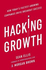 Hacking Growth by Morgan Brown
