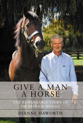 Give a Man a Horse by Dianne Haworth