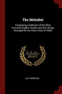 The Melodist by G S Thornton