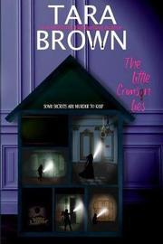The Little Crimson Lies by Tara Brown