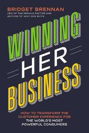 Winning Her Business by Bridget Brennan