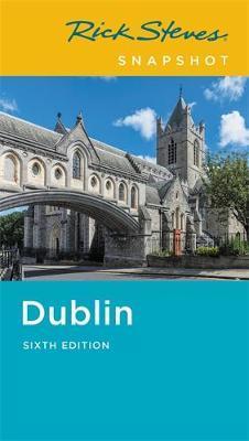Rick Steves Snapshot Dublin (Sixth Edition) by Pat O'Connor image