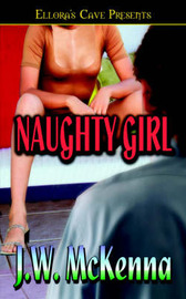 Naughty Girl by J.W. McKenna image