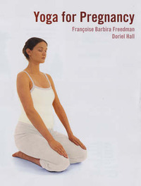 Yoga for Pregnancy by Francoise Freedman image