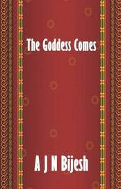 The Goddess Comes by A J N Bijesh image