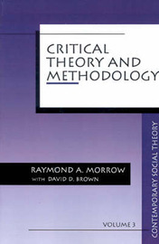Critical Theory and Methodology by Raymond Allen Morrow