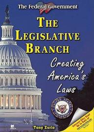 The Legislative Branch: Creating America's Laws image
