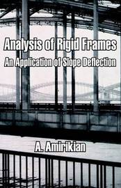 Analysis of Rigid Frames: An Application of Slope Deflection by A Amirikian image