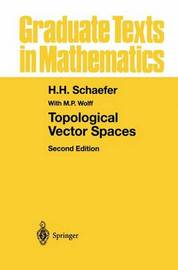 Topological Vector Spaces by H.H. Schaefer