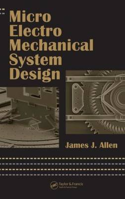 Micro Electro Mechanical System Design by James J Allen image