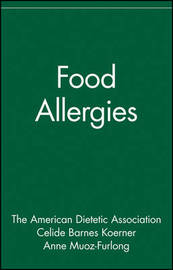 Food Allergies by ADA (American Dietetic Association)