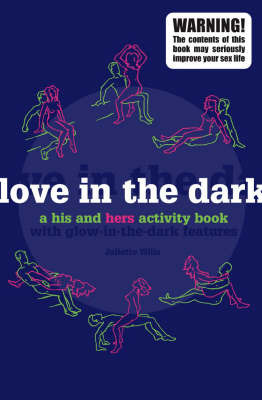 Love in the Dark by Nigel Browning