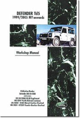 Land Rover Defender Td5 1999-2005 MY Onwards Workshop Manual by Brooklands Books Ltd image