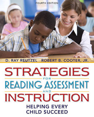 Strategies for Reading Assessment and Instruction: Helping Every Child Succeed by Robert B Cooter, Jr image