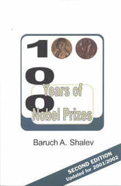 100 Years of Nobel Prizes by Baruch A. Shalev image