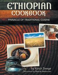 Ethiopian Cookbook by Konjit Zewge