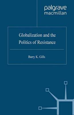 Globalization and the Politics of Resistance