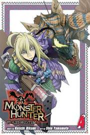 Monster Hunter: Flash Hunter, Vol. 4 by Keiichi Hikami