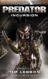 Predator - Incursion by Tim Lebbon