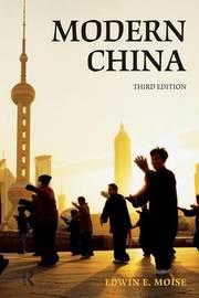 Modern China by Edwin E Moise