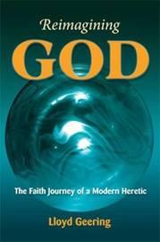 Reimagining God by Lloyd Geering