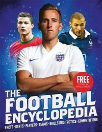 The Football Encyclopedia (2016 Ed.) by Clive Gifford