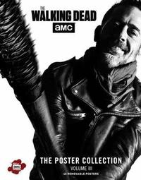 The Walking Dead: The Poster Collection, Volume III by Insight Editions