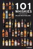 101 Whiskies by Orjan Westerlund