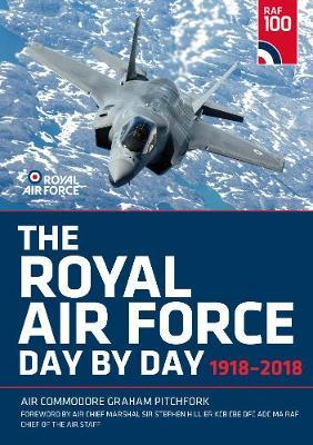 The Royal Air Force Day by Day by Graham Pitchfork