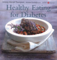 Healthy Eating for Diabetes by Antony Worrall Thompson image