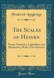 The Scales of Heaven by Frederick Langbridge image
