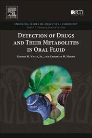 Detection of Drugs and Their Metabolites in Oral Fluid by White