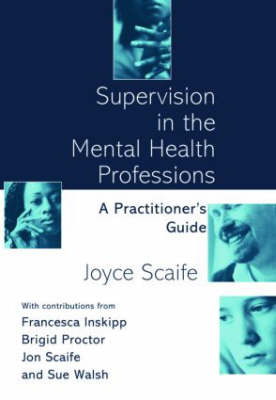 Supervision in the Mental Health Professions by Joyce Scaife image