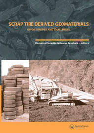 Scrap Tire Derived Geomaterials - Opportunities and Challenges image
