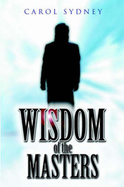 Wisdom of the Masters by Carol Sydney image