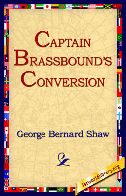 Captain Brassbound's Conversion by George Bernard Shaw image