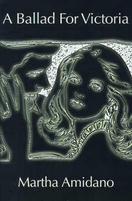 A Ballad for Victoria by Martha Amidano image