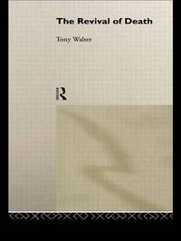 The Revival of Death by Tony Walter image