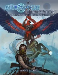 The Strange RPG: In Translation by Monte Cook