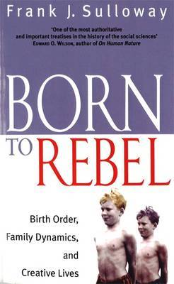 Born To Rebel by Frank J. Sulloway image