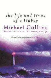 The Life and Times of a Teaboy by Michael Collins image