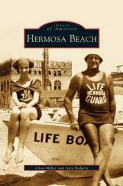 Hermosa Beach by Chris Miller