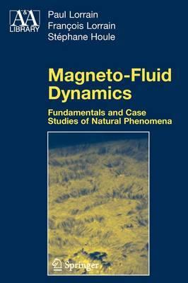 Magneto-Fluid Dynamics by Paul Lorrain image