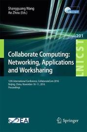 Collaborate Computing: Networking, Applications and Worksharing image