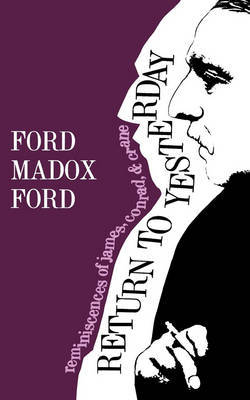 Return to Yesterday by Ford Madox Ford