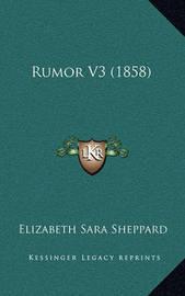 Rumor V3 (1858) by Elizabeth Sara Sheppard