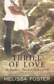 Thrill of Love (Love in Bloom by Melissa Foster